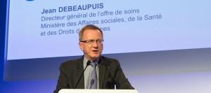 Jean DEBEAUPUIS, directeur général de l'offre de soins au Ministère des Affaires sociales, de la santé et des Droits des femmes